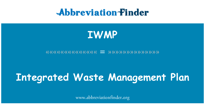 IWMP: Integrated Waste Management Plan