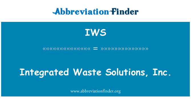 IWS: Integrated Waste Solutions, Inc.