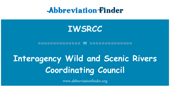 IWSRCC: Interagency Wild and Scenic Rivers Coordinating Council