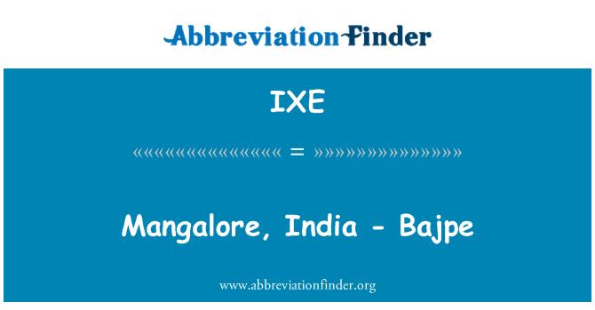IXE: Mangalore, India - Bajpe