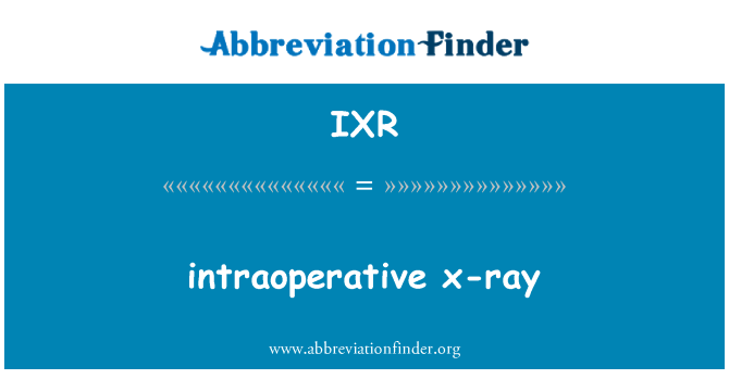 IXR: intraoperative x-ray