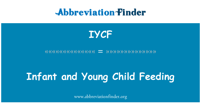 IYCF: Infant and Young Child Feeding