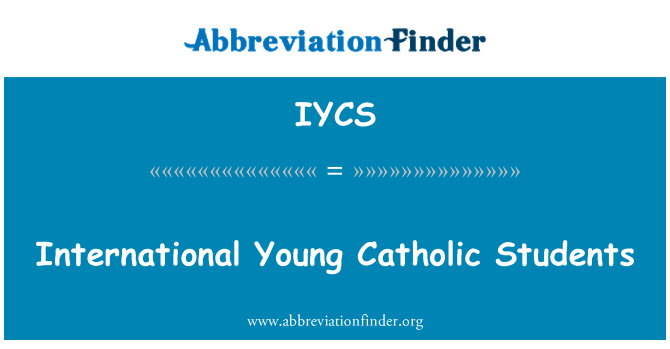 IYCS: International Young Catholic Students