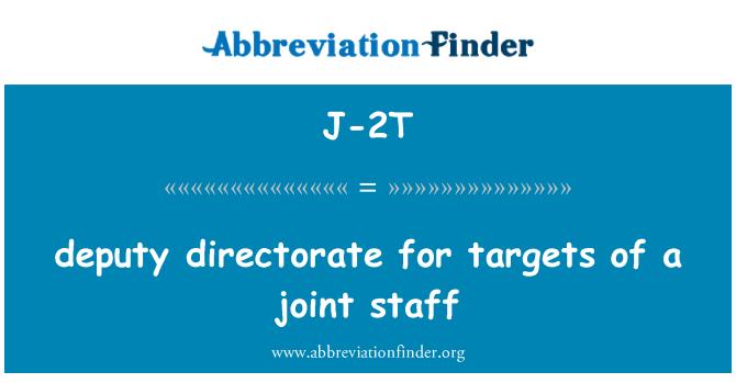 J-2T: asetäitja direktoraat ühise töötajate leidmiseks