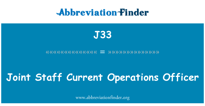 J33: Joint Staff Current Operations Officer