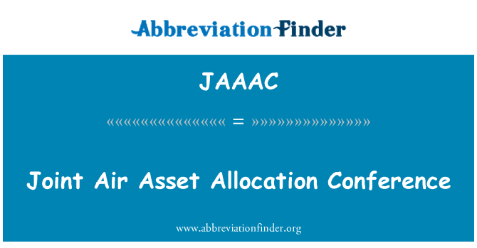 JAAAC: Joint Air Asset Allocation Conference