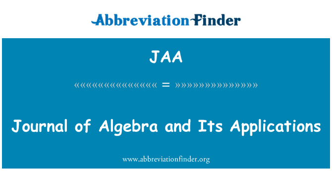 JAA: Journal of Algebra and Its Applications