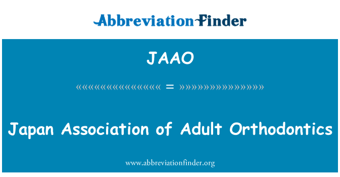 JAAO: Japan Association of Adult Orthodontics