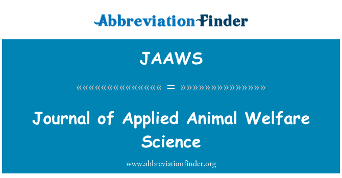 JAAWS: Journal of Applied Animal Welfare Science