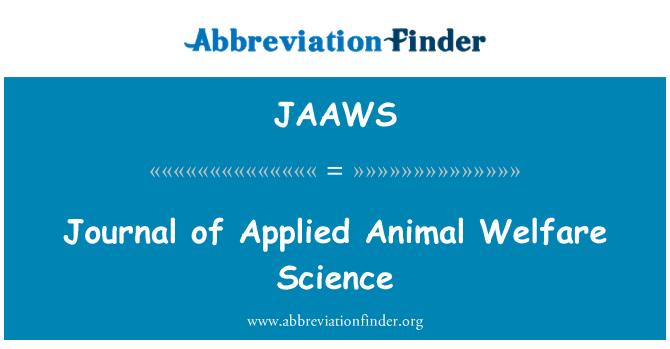JAAWS: Diario de la ciencia aplicada del Bienestar Animal