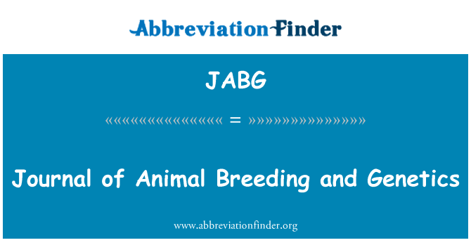 JABG: Journal of Animal Breeding and Genetics