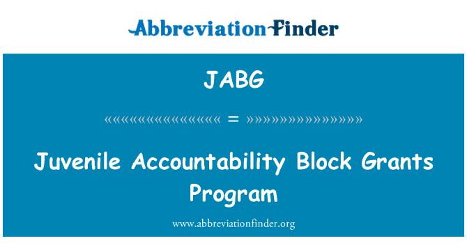 JABG: Juvenile Accountability Block Grants Program