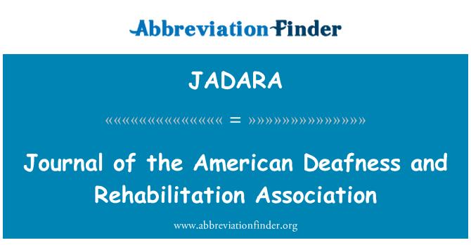 JADARA: Journal of the American Deafness and Rehabilitation Association