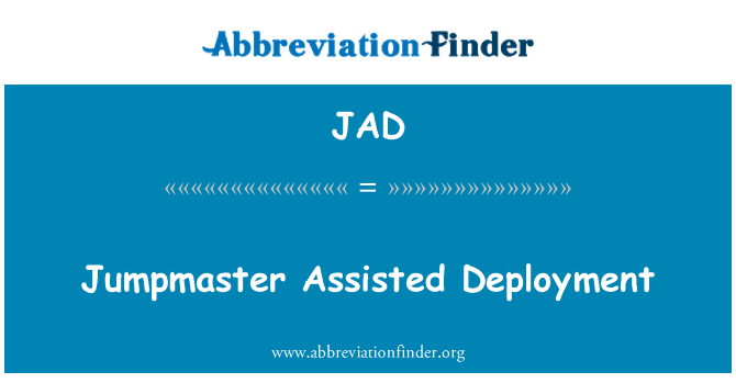 JAD: Jumpmaster Assisted Deployment