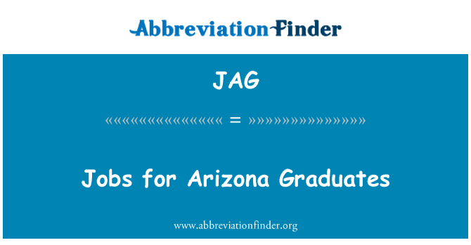JAG: Jobs for Arizona Graduates