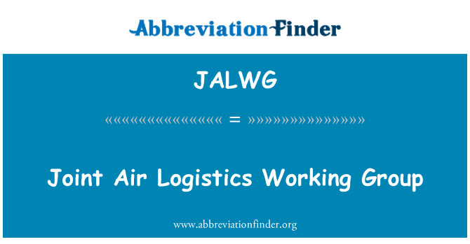 JALWG: Joint Air Logistics Working Group