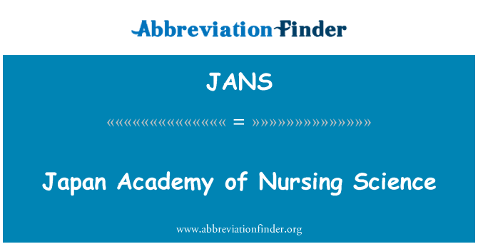 JANS: Japan Academy of Nursing Science