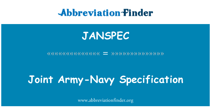 JANSPEC: Joint Army-Navy Specification