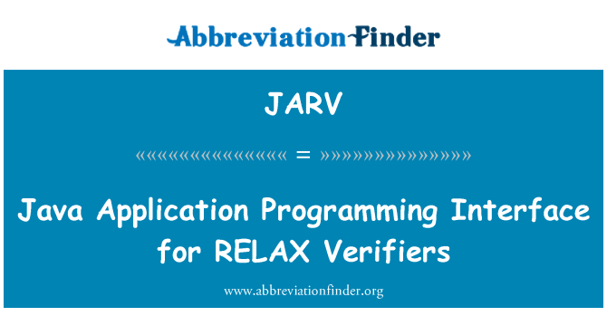 JARV: Java Application Programming Interface for RELAX Verifiers