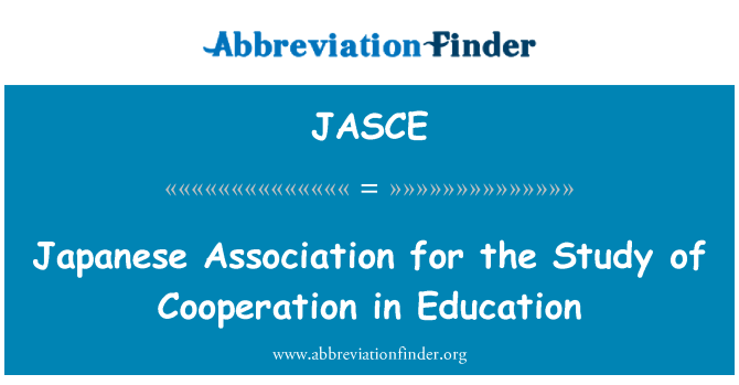 JASCE: Japanese Association for the Study of Cooperation in Education