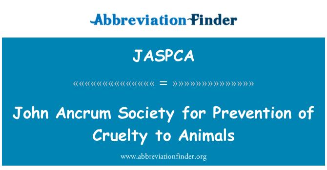 JASPCA: John Ancrum Society for Prevention of Cruelty to Animals