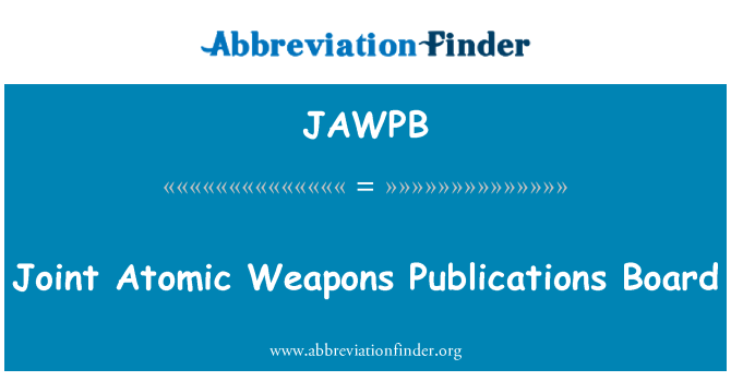 JAWPB: Joint Atomic Weapons Publications Board