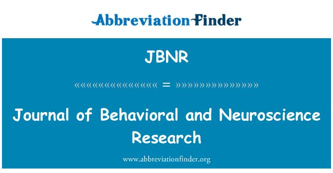 JBNR: Journal of Behavioral and Neuroscience Research