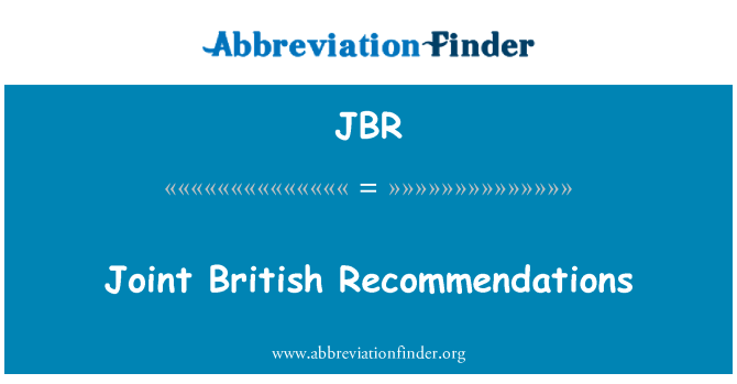 JBR: Joint British Recommendations