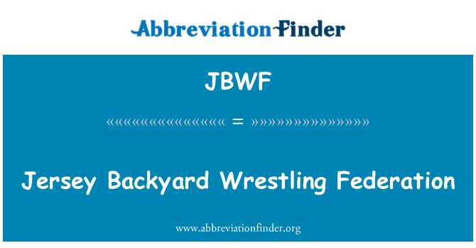 JBWF: Jersey Backyard Wrestling Federation