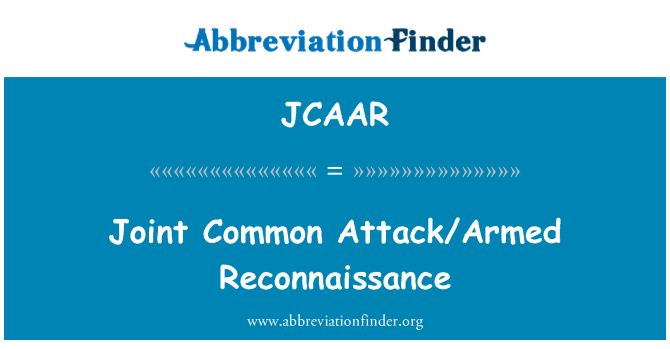 JCAAR: Joint Common Attack/Armed Reconnaissance