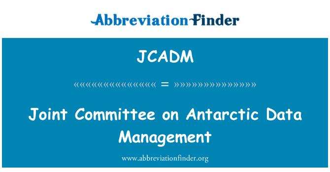 JCADM: 南极数据管理联合委员会