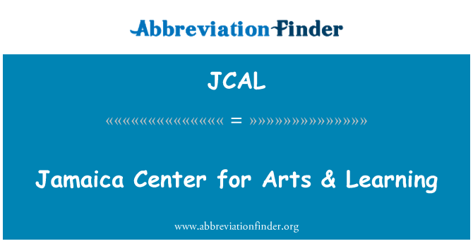 JCAL: Jamaica Center for Arts & Learning