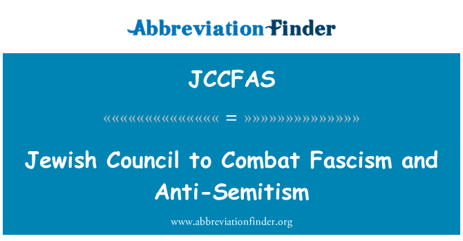 JCCFAS: Jewish Council to Combat Fascism and Anti-Semitism