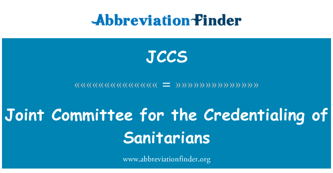 JCCS: Joint Committee for the Credentialing of Sanitarians
