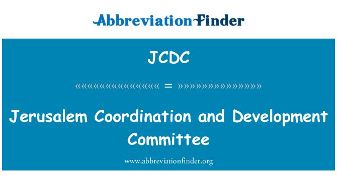 JCDC: Comité de desarrollo y coordinación de Jerusalén