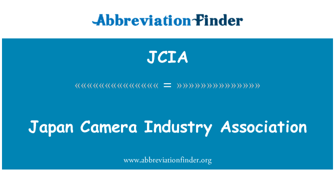 JCIA: Japan Camera Industry Association