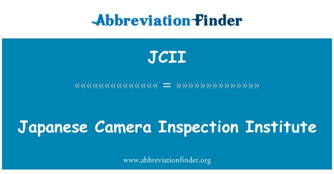 JCII: Japanese Camera Inspection Institute