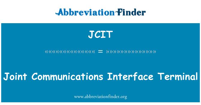 JCIT: Ortak iletişim arabirimi Terminal