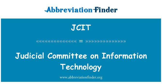 JCIT: Yargı Komitesi bilgi teknolojisi