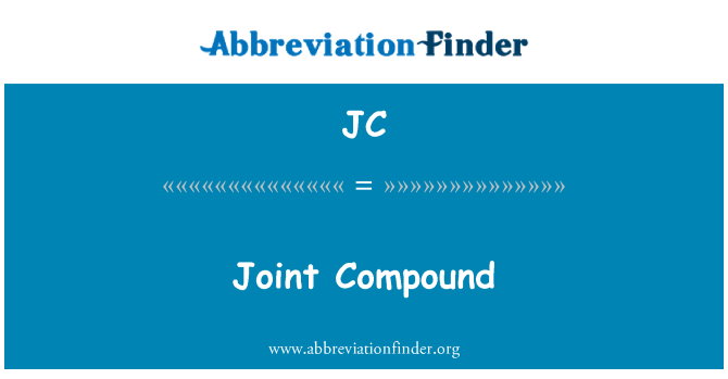 JC: Joint Compound