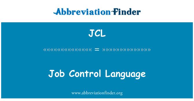 JCL: Job Control Language