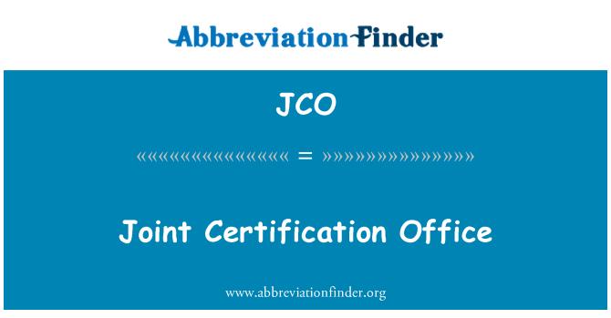 JCO: Joint Certification Office