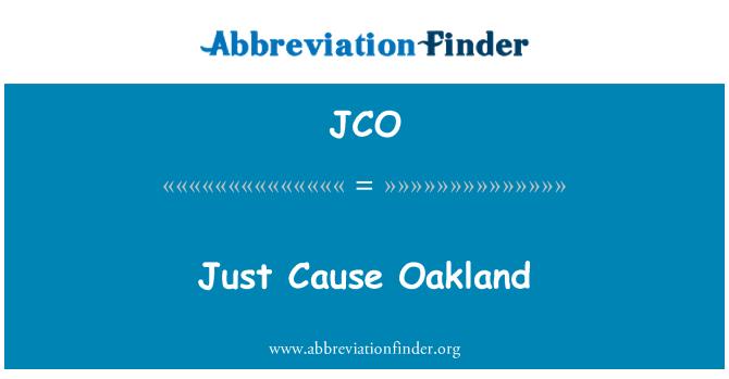 JCO: Just Cause Oakland