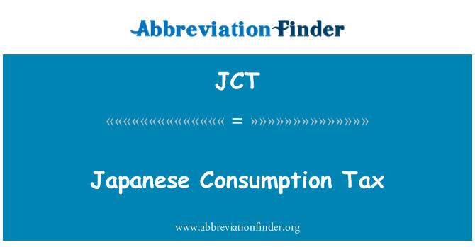 JCT: Japanese Consumption Tax