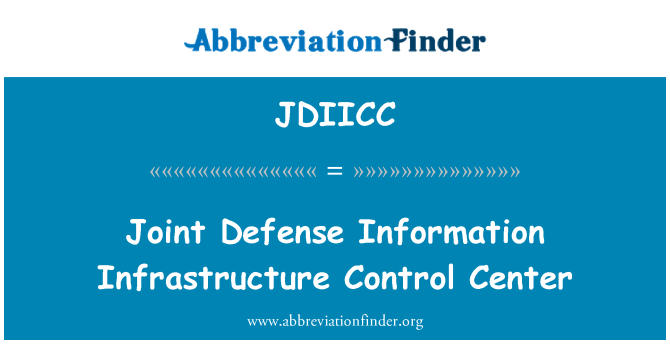 JDIICC: Joint Defense Information Infrastructure Control Center