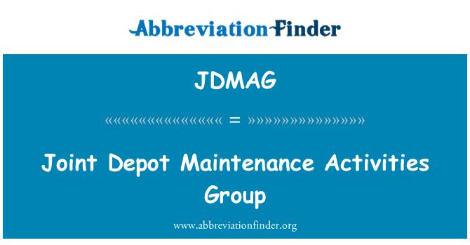 JDMAG: Joint Depot Maintenance Activities Group