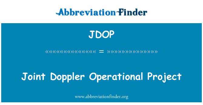 JDOP: Joint Doppler Operational Project