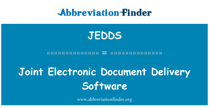 jedds joint electronic document delivery software With electronic document delivery software