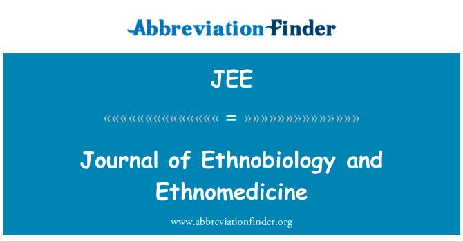 JEE: Journal of Ethnobiology and Ethnomedicine