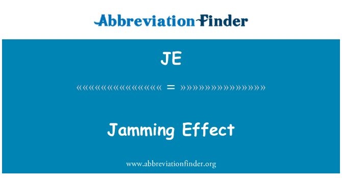 JE: Jamming Effect